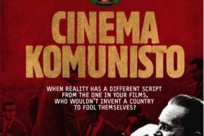 """""""Cinema Komunisto"""""""